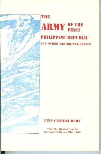 The Army of the First Philippine Republic: Dery, Luis Camara