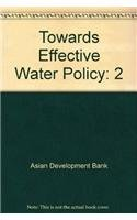 Towards Effective Water Policyin the Asian and: Editor-Wouter Lincklaen Arriens;
