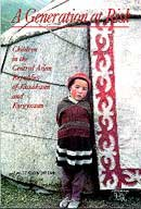 9789715610971: A Generation at Risk : Children in the Central Asian Republics of Kazakhstan and Kyrgyzstan