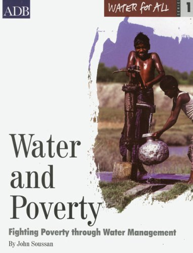9789715615150: Water And Poverty: Fighting Poverty Through Water Management (Asian Development Bank Water for All series)