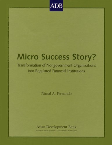 9789715615419: Micro Success Story?: Transformation of Nongovernment Organizations into Regulated Financial Institutions