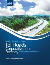 Toll Roads Corporatization Strategy: Toward Better Governance (9715617697) by Yang, Xiaohong; Lee, John