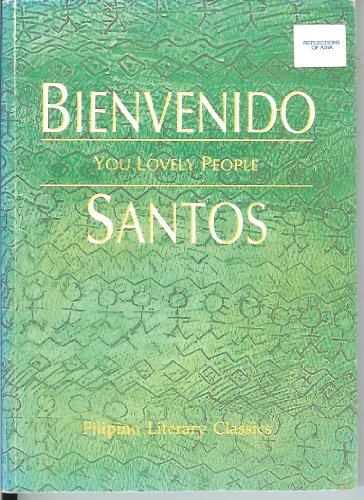 You lovely people (Filipino literary classics): Santos, Bienvenido N