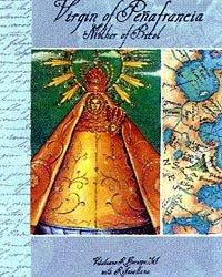 9789715691581: Virgin of Peñafrancia : Mother of Bicol