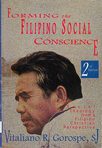 9789715692663: Forming the Filipino social conscience: Social theology from a Filipino Christian perspective