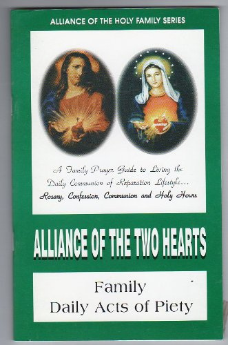 9789716020212: Alliance of the Two Hearts - Family and Daily Acts of Piety (Alliance of the Holy Family)