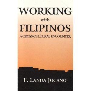 Working with Filipinos: A cross-cultural encounter: Jocano, F. Landa