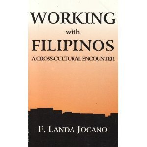 9789716220094: Working with Filipinos: A cross-cultural encounter