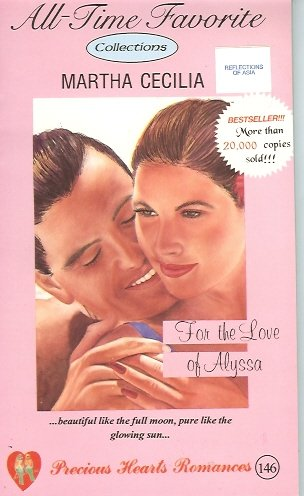 9789716271850: Precious Hearts Romances 146 (For the Love of Alyssa, All-Time Favorite collections)
