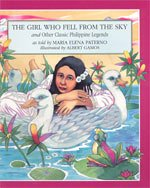 9789716300215: The Girl Who Fell From the Sky And Other Classic Philippine Legends -- Philippine Books