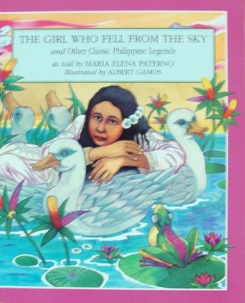 9789716300253: The Girl Who Fell from the Sky & Other Classic Philippine Legends