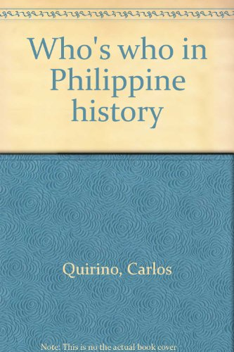 9789716300468: Who's who in Philippine history
