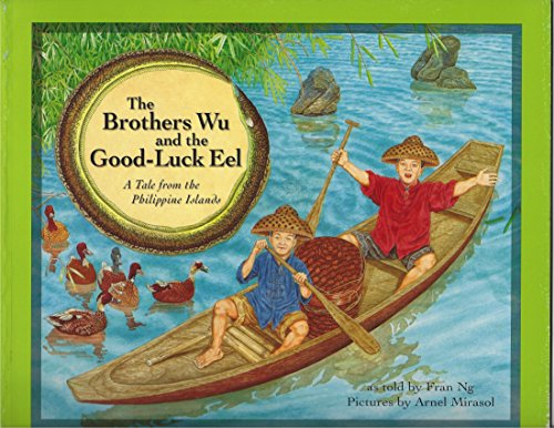 9789716300963: The Brothers Wu and the Good-Luck Eel (A Tale from the Phlippine Islands)