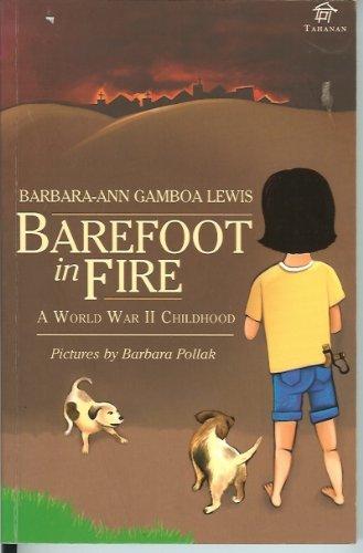 Barefoot in Fire : A World War II Childhood: Barbara Ann Gamboa-Lewis