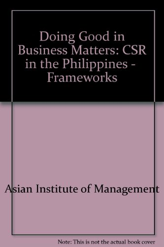 9789716790825: Doing Good in Business Matters: CSR in the Philippines - Frameworks