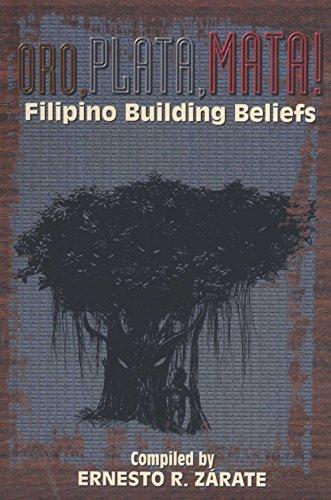 9789718140031: Oro, plata, mata!: Filipino building beliefs