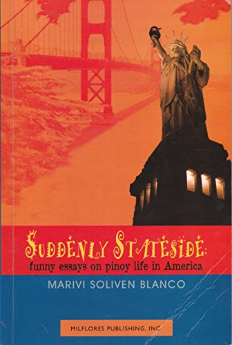 9789718280157: Suddenly stateside: Funny essays on Pinoy life in America