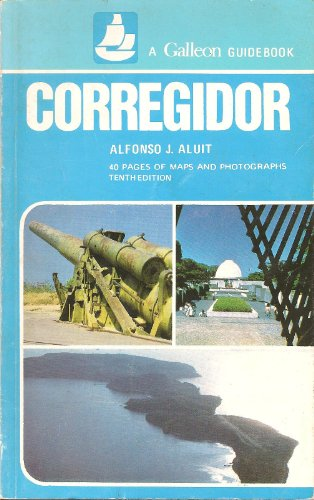 9789718521045: Corregidor - 40 Pages of Maps and Photographs - Tenth Edition