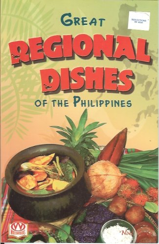 9789718563540: Great Regional Dishes Of The Philippines