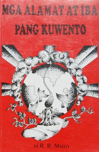 9789718591079: Mga Alamat At Iba Pang Kuwento