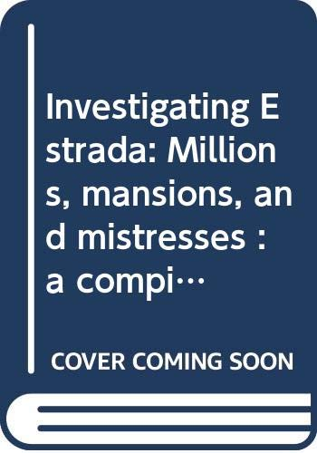 Investigating Estrada: Millions, mansions, and mistresses : The Center