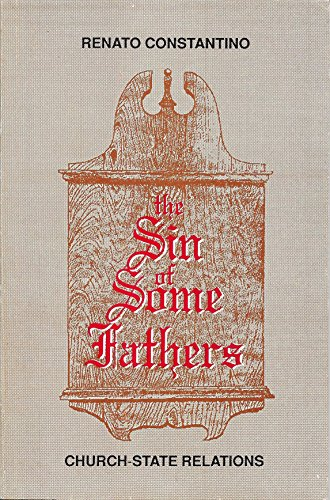 9789718719039: The sin of some fathers: Church-state relations
