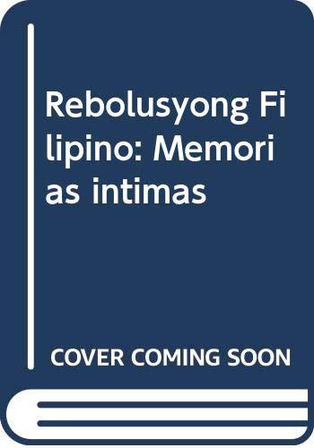 9789718781708: Rebolusyong Filipino: Memorias intimas