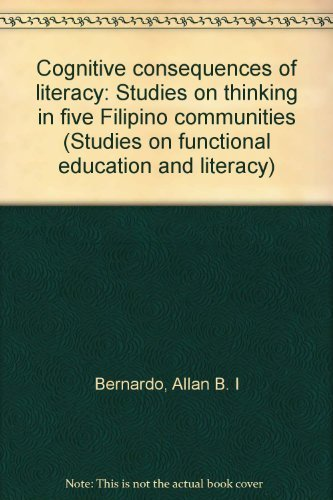 9789718797709: Cognitive consequences of literacy: Studies on thinking in five Filipino communities (Studies on functional education and literacy)