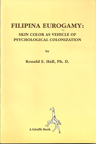 9789718832479: Filipina Eurogamy: Skin color as Vehicle of Psychological Colonization