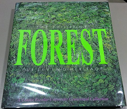9789718865095: The Philippine forest: Our living heritage