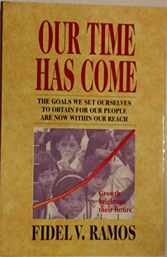 9789718927038: Our time has come: The goals we set ourselves to obtain for our people are now within our reach
