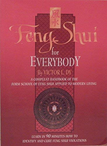 Feng shui for everybody: Dy, Victor L