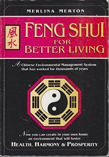 Feng Shui for Better Living: Merlina Merton