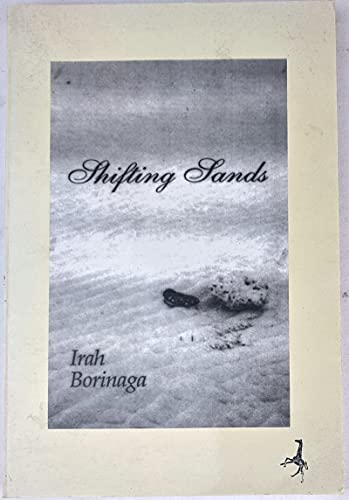 Shifting sands: A novel: Borinaga, Irah B