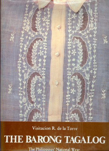 9789719103004: The Barong Tagalog: The Philippine national wear
