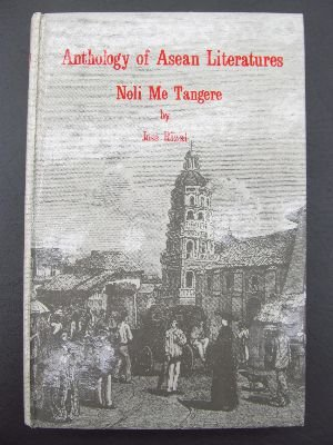 Noli me tangere (Anthology of Asean literatures): Rizal, Jose