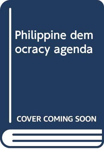 9789719111122: Philippine democracy agenda