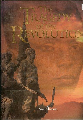 The Tragedy of the Revolution: Cristobal, Adrian E.