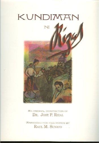 9789719139553: Kundiman Ni Rizal (An Original Composition of Dr. Jose P. Rizal with Sa Aking mga Kabata, Sa Magandang Silangan, Two Rizal Poems set to music)
