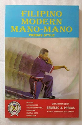 9789719153726: Filipino Modern Mano-Mano, Presas Style