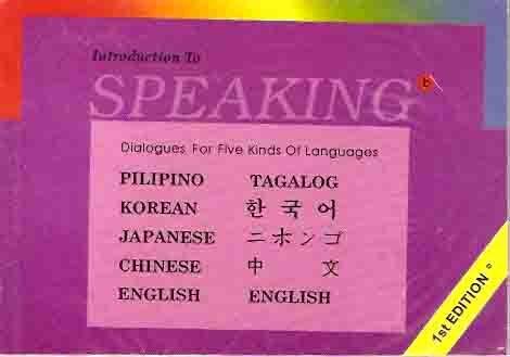 9789719155225: Introduction to Speaking - Pilipino - Tagalog - English - Korean - Japanese - Chinese