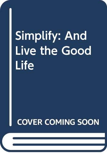 9789719175674: Simplify: And Live the Good Life