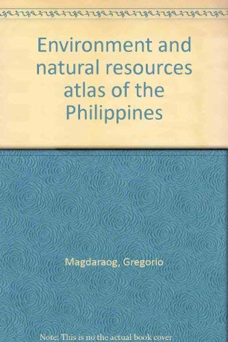 9789719188933: Environment and natural resources atlas of the Philippines