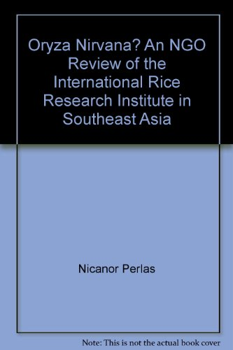 9789719191704: Oryza Nirvana? An NGO Review of the International Rice Research Institute in Southeast Asia