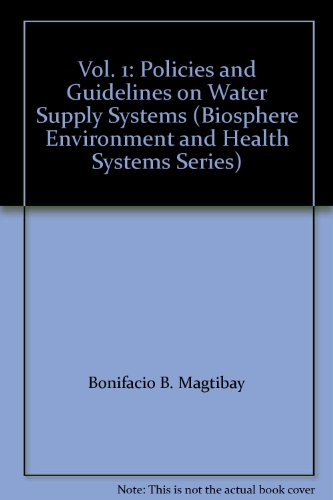 9789719211303: Vol. 1: Policies and Guidelines on Water Supply Systems (Biosphere Environment and Health Systems Series)