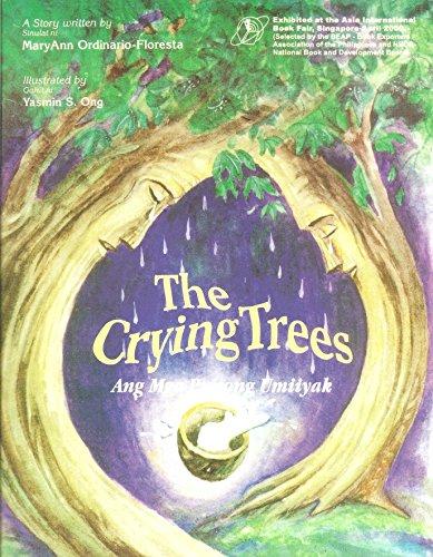 9789719217701: The crying trees =: Ang mga punong umiiyak