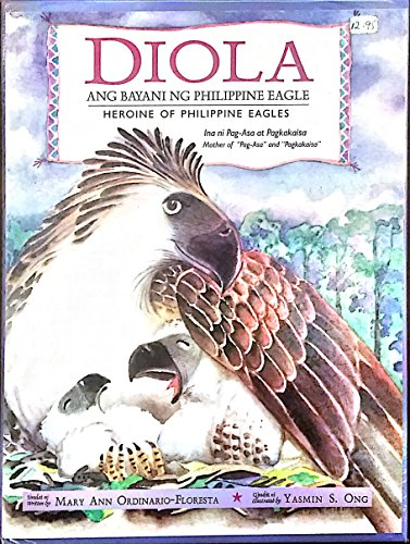 9789719217749: Diola: Ang Bayani Ng Philippine Eagle (Heroine of Philppine Eagles)