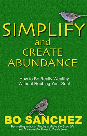 9789719261315: Simplify and Create Abundance (How to Be Really Wealthy Without Robbing Your Soul)