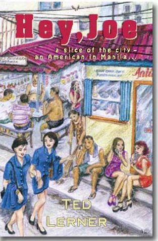 Hey, Joe: A Slice of the City, an American in Manila--