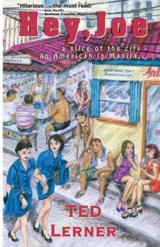 9789719383406: Hey,Joe: A Slice of the City, An American in Manila